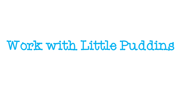 Work with little puddins