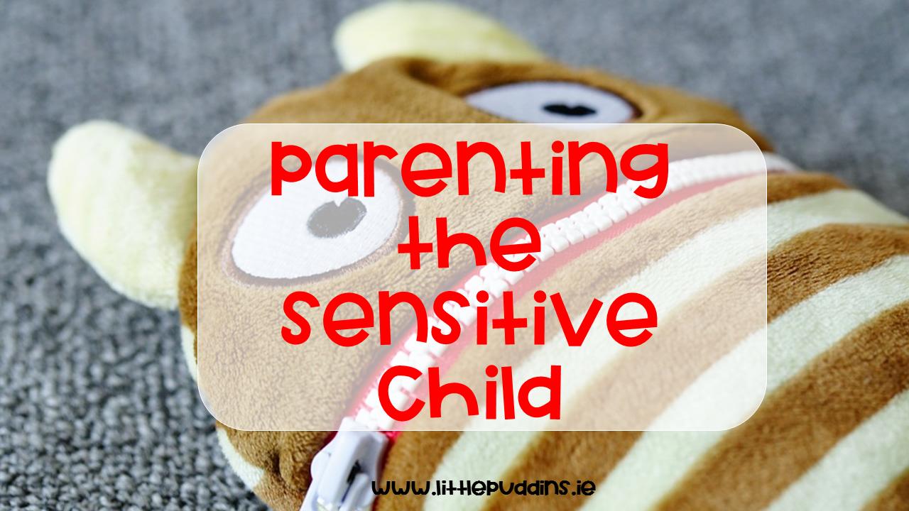 Parenting Sensitive Children
